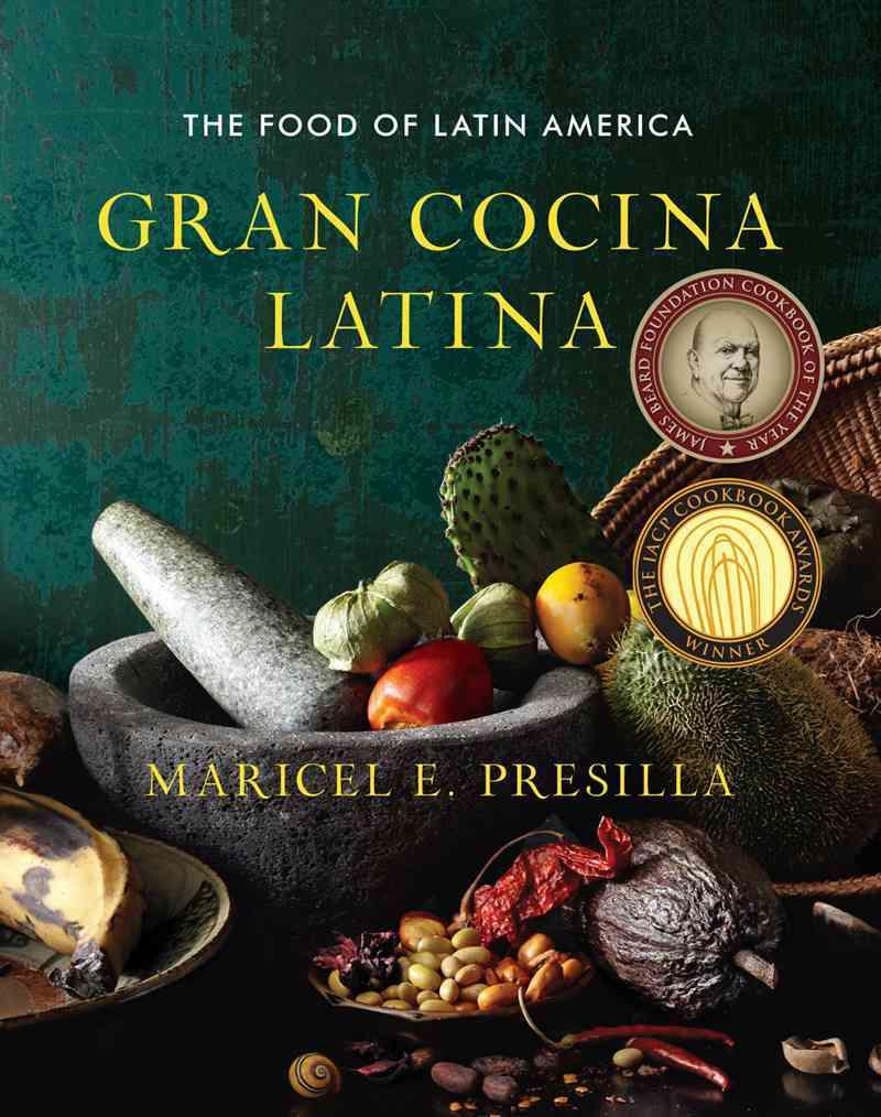 Gran Cocina Latina By Presilla, Maricel E.
