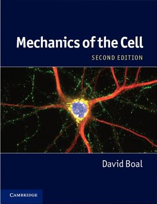 Mechanics of the Cell By Boal, David